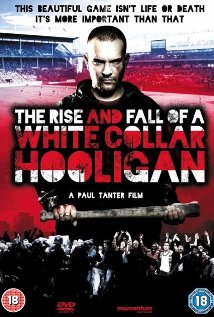 subtitrare The Rise & Fall of a White Collar Hooligan