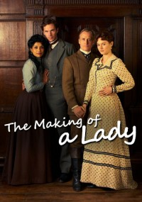 subtitrare The Making of a Lady